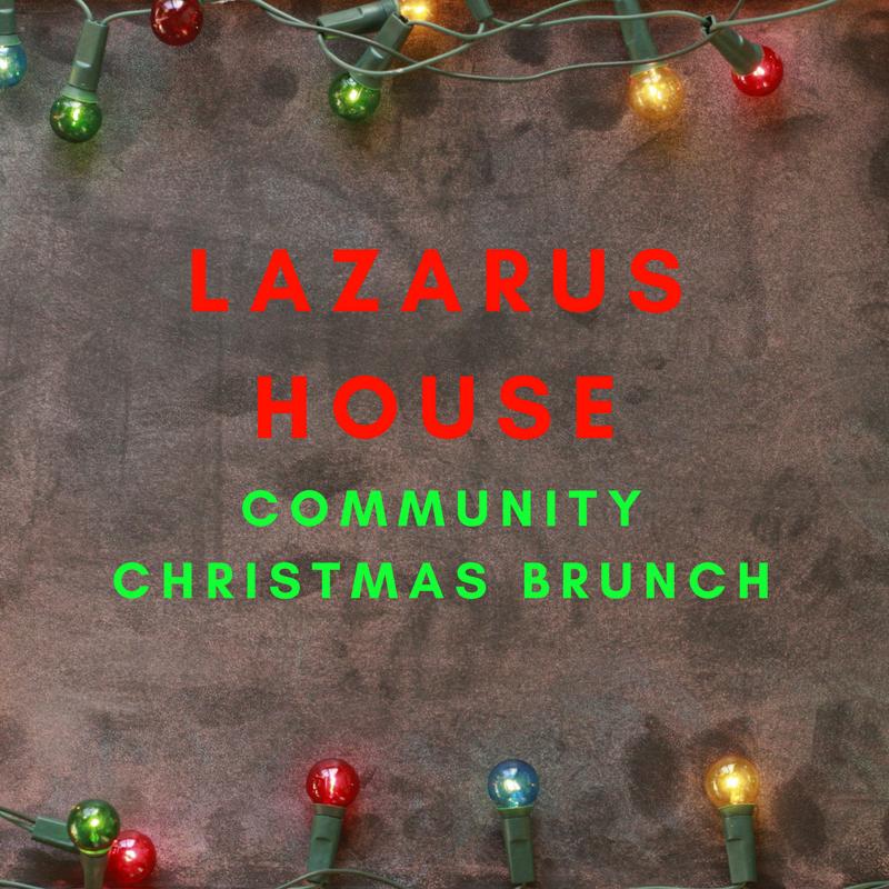 Lazarus House Community Christmas Brunch