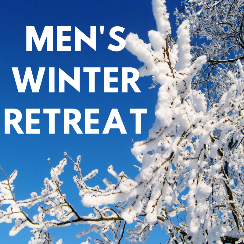 Men's Retreat at Covenant Point: March 1st – 3rd, 2019