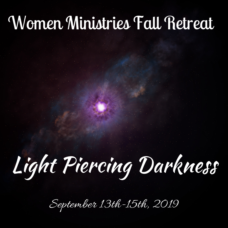 Women Ministries Fall Retreat – September 13th-15th