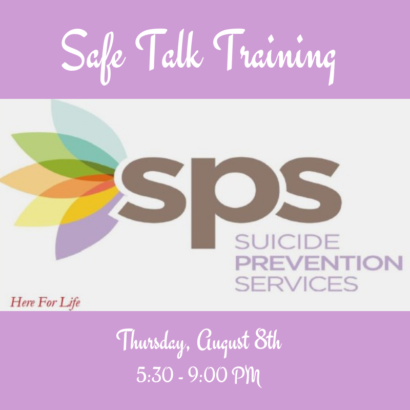 Suicide Prevention Services Safe Talk Training