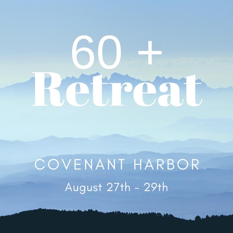 60+ Retreat at Covenant Harbor